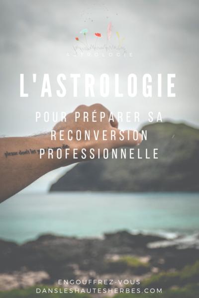 l'astrologie pour préparer sa reconversion professionnelle