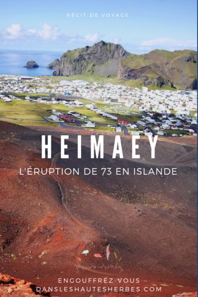 Heimaey Islande voyage éruption 1973 volcan