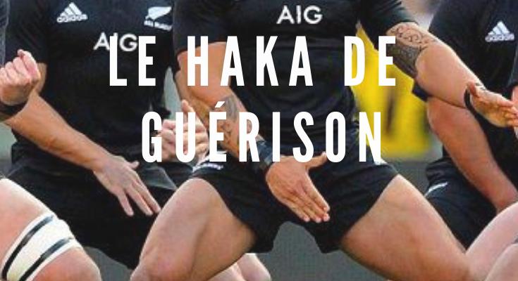 <h1>Le Haka de Guérison : une danse de communion</h1>