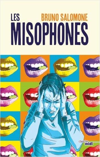 les misophones Bruno Salomone