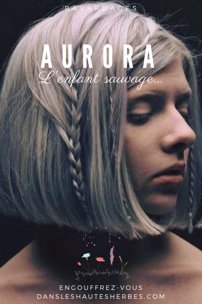 AURORA PRODIGE JOYAU DE LA NATURE